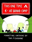 This One Time at Brand Camp